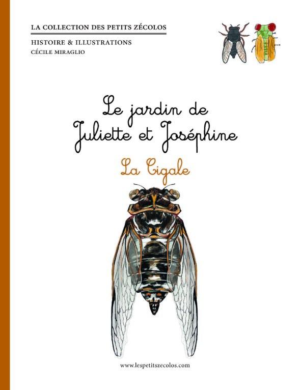 La cigale du jardin de Juliette et Joséphine